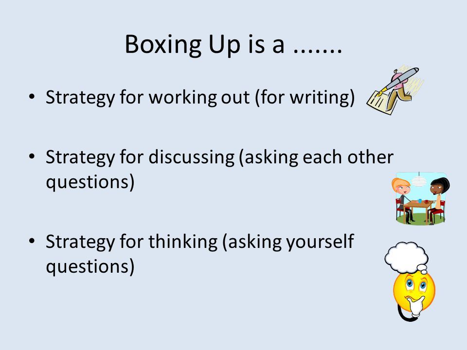 Boxing Up is a.......