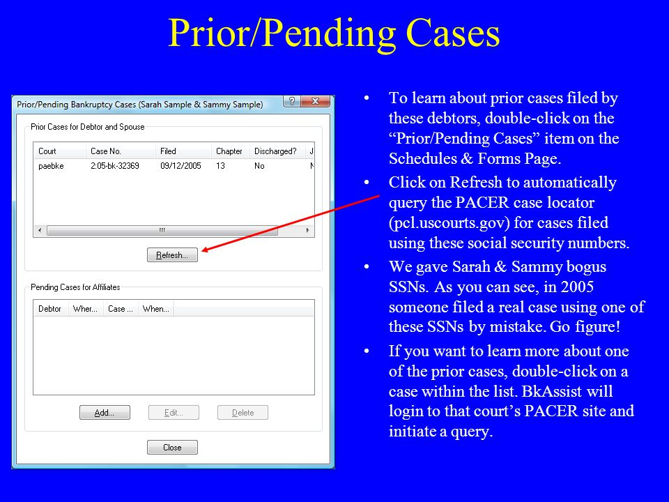 Prior/Pending Cases To learn about prior cases filed by these debtors, double-click on the Prior/Pending Cases item on the Schedules & Forms Page.
