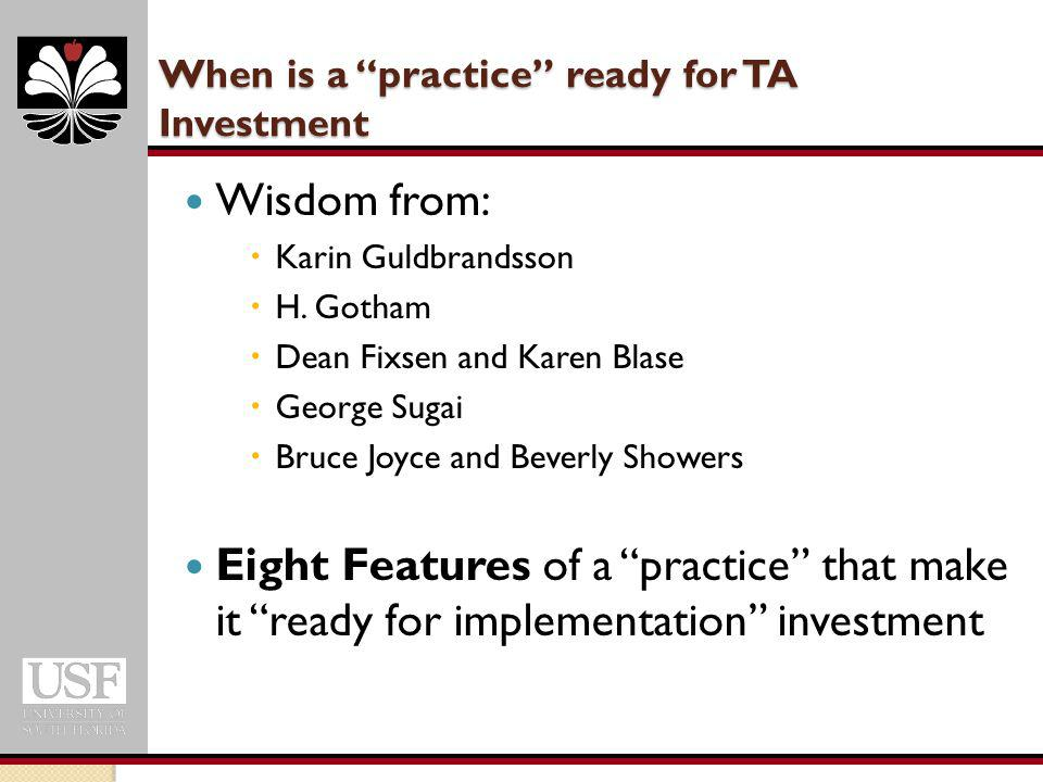 When is a practice ready for TA Investment Wisdom from:  Karin Guldbrandsson  H.