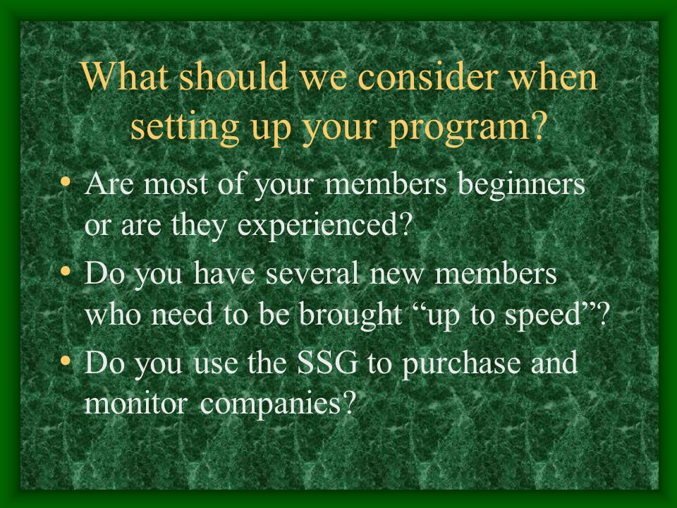 What should we consider when setting up your program.