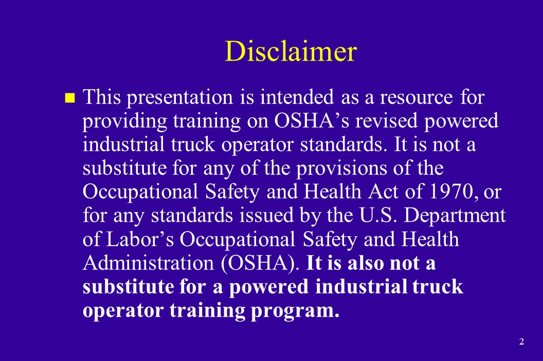 23 Training Program Implementation (continued) n Training and evaluation shall be conducted by a person with the knowledge, training and experience to train powered industrial truck operators and evaluate their competence.