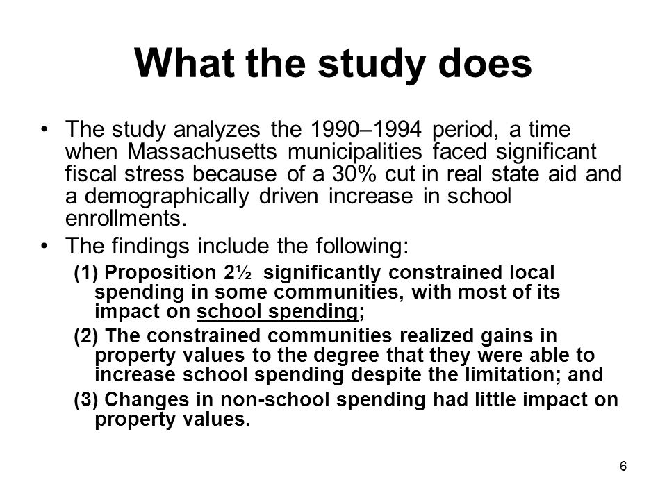 6 What the study does The study analyzes the 1990–1994 period, a time when Massachusetts municipalities faced significant fiscal stress because of a 3