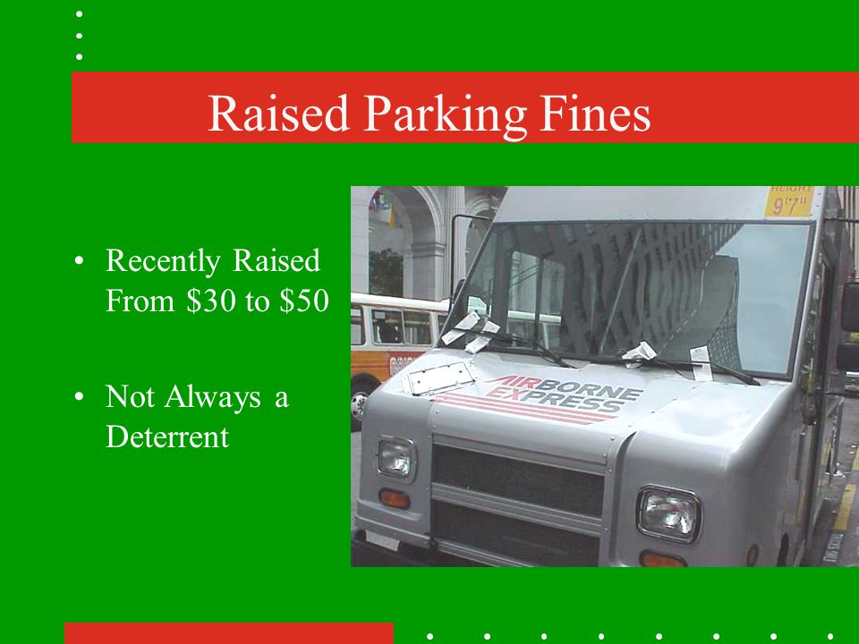 Raised Parking Fines Recently Raised From $30 to $50 Not Always a Deterrent