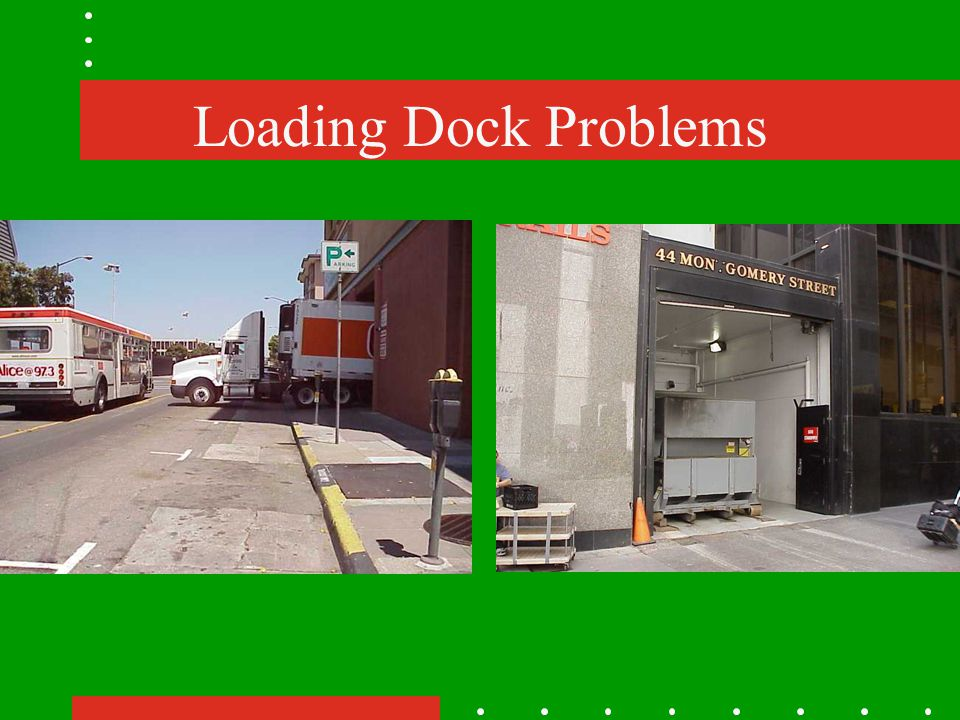 Loading Dock Problems