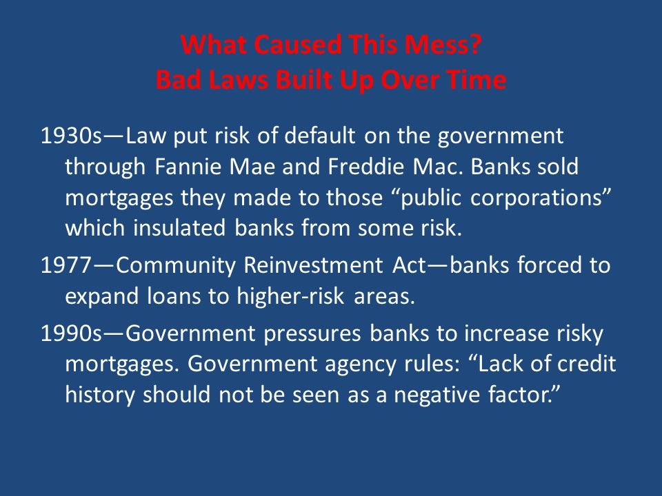 Congress at Work 1992—Congress sets targets for Fannie and Freddie to meet for share of mortgages to go to low income buyers.