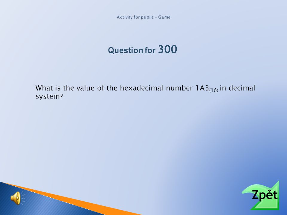 How many letters are used in the hexadecimal system? Question for 100