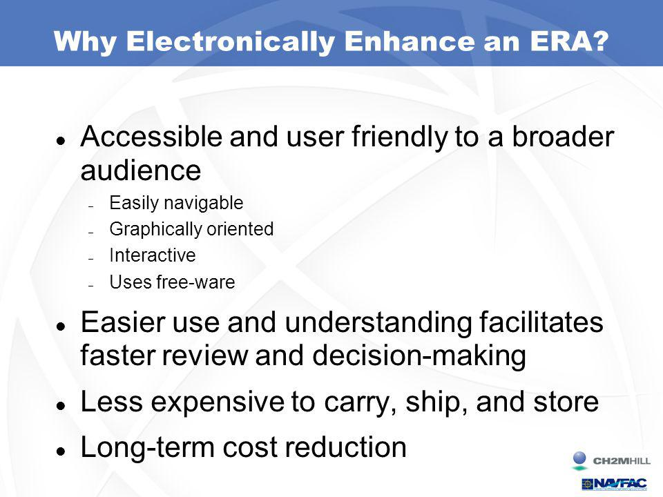 Why Electronically Enhance an ERA.