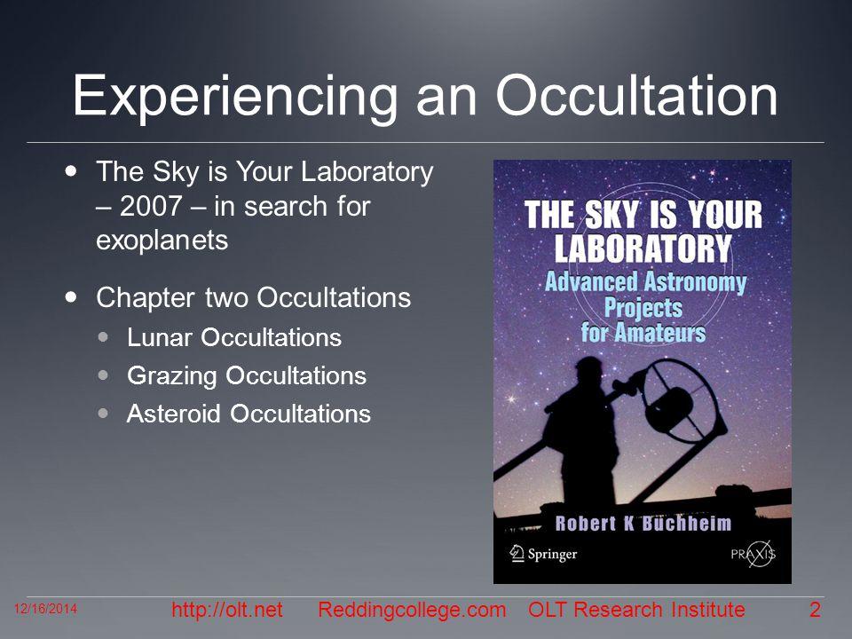 http://olt.net Experiencing an Occultation, cont.