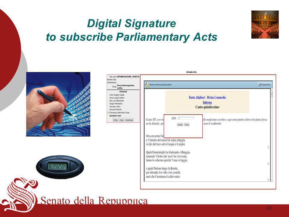 Senato della Repubblica Digital Signature to subscribe Parliamentary Acts 10