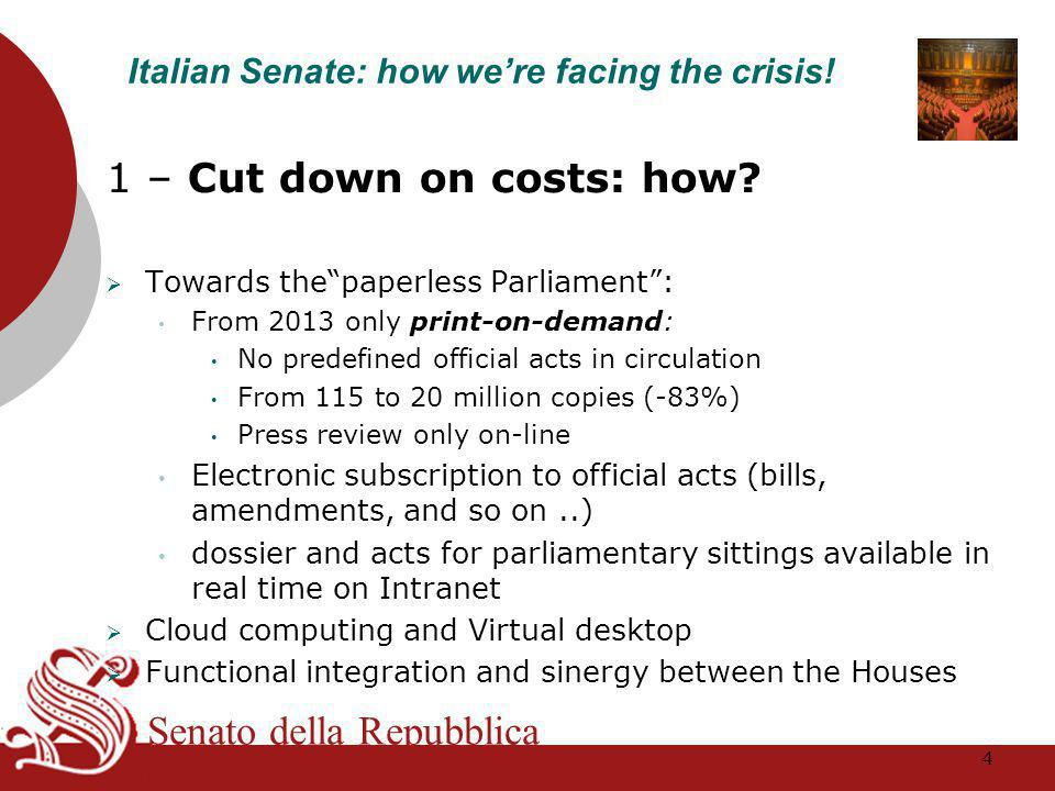 Senato della Repubblica 1 – Cut down on costs: how.