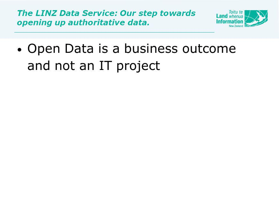 The LINZ Data Service: Our step towards opening up authoritative data.