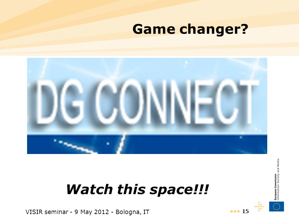 VISIR seminar - 9 May 2012 - Bologna, IT 15 Game changer Watch this space!!!