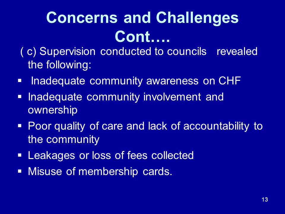 13 Concerns and Challenges Cont….