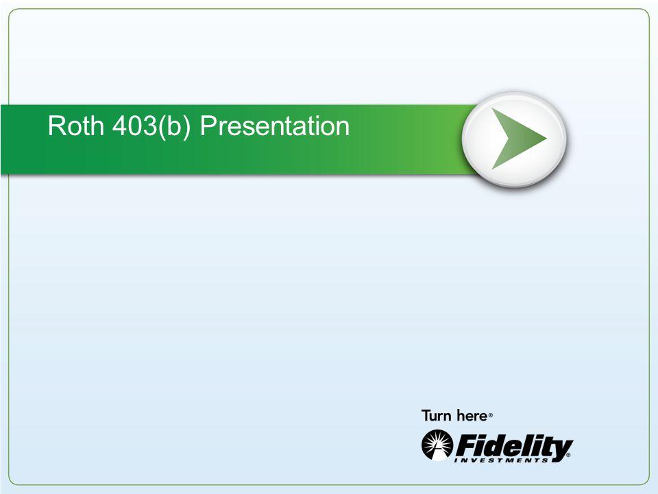Roth 403(b) Presentation