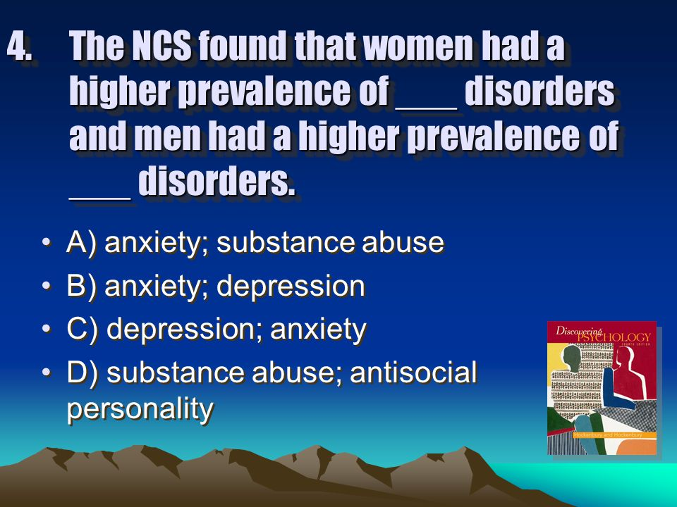 3. According to an NCS study, the lifetime prevalence of psychological disorders is about: A) 30%.