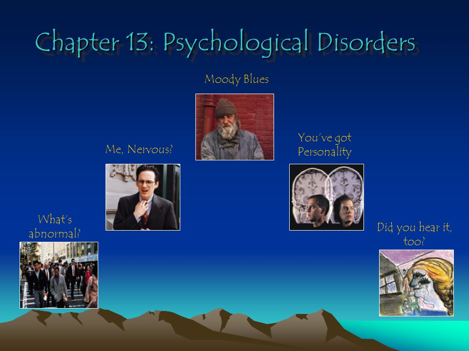 5.Which of these is an important qualification for a psychological disorder.
