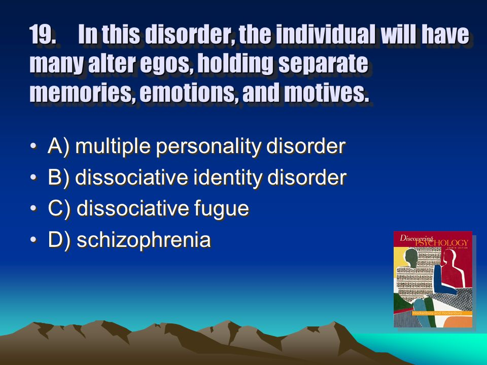 18.Those with antisocial personality disorder have met the criteria for another disorder in childhood or adolescence, and that disorder is: A) paranoid personality disorder.