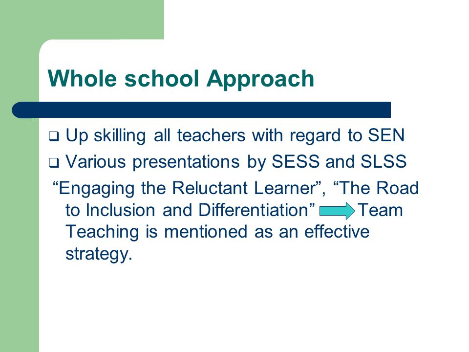 Whole school Approach….2006  Draft policy presented to staff.