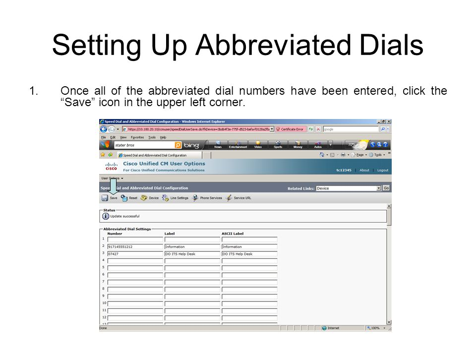 """Setting Up Abbreviated Dials 1.Once all of the abbreviated dial numbers have been entered, click the """"Save"""" icon in the upper left corner."""