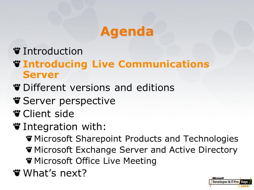Design Goals of Live Communications Server Secure Manageable Standards Based Extensible