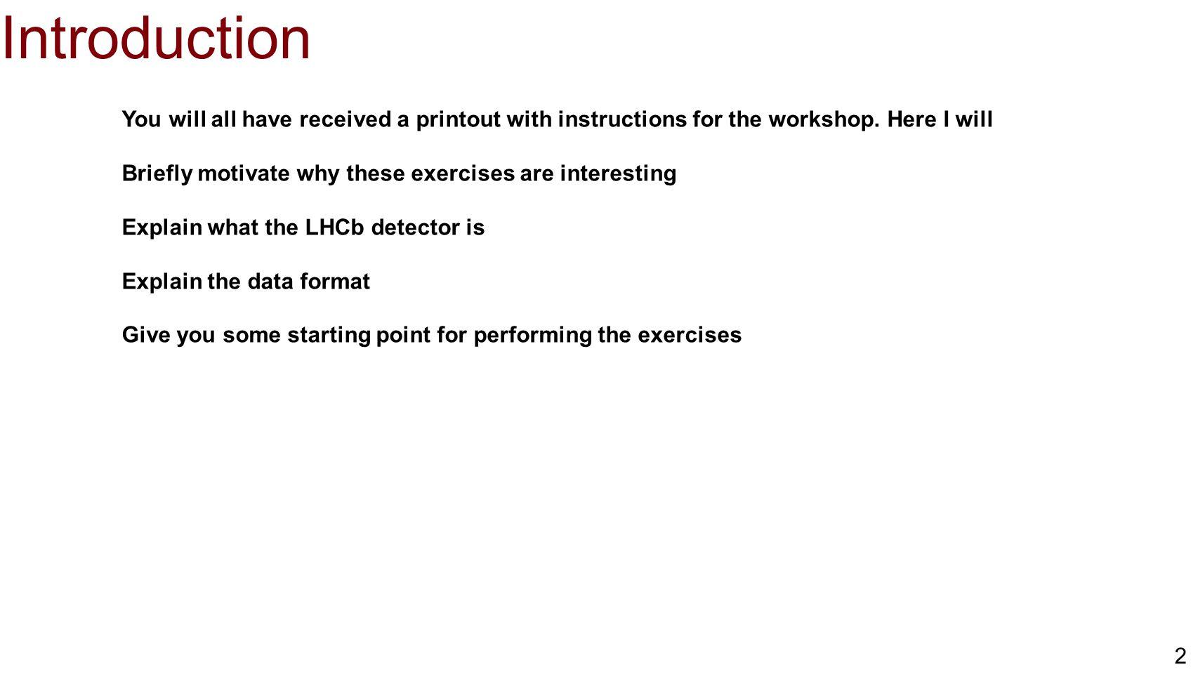 43 LHCb @ LHC Beam Transverse p T = Transverse momentum E T = Transverse energy ➡ ELECTRONS ➡ PHOTONS ➡ HADRONS