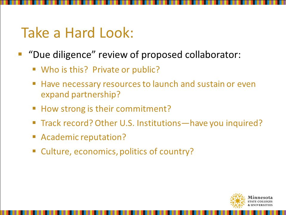 Take a Hard Look:  Due diligence review of proposed collaborator:  Who is this.