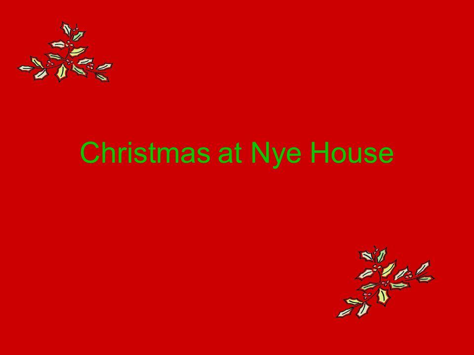 Christmas at Nye House