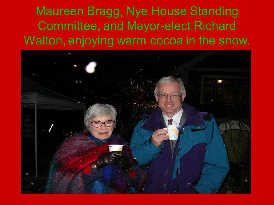 Maureen Bragg, Nye House Standing Committee, and Mayor-elect Richard Walton, enjoying warm cocoa in the snow.