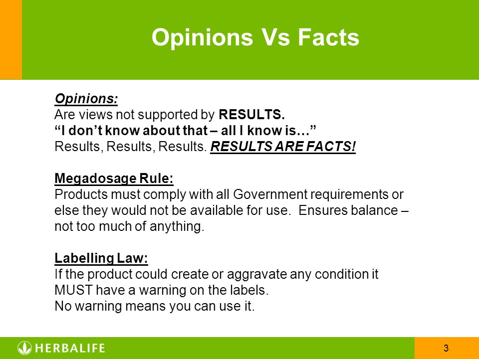 "3 Opinions: Are views not supported by RESULTS. ""I don't know about that – all I know is…"" Results, Results, Results. RESULTS ARE FACTS! Megadosage Ru"