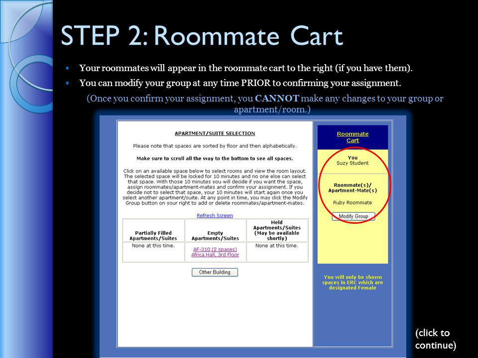 STEP 2: Roommate Cart Your roommates will appear in the roommate cart to the right (if you have them).