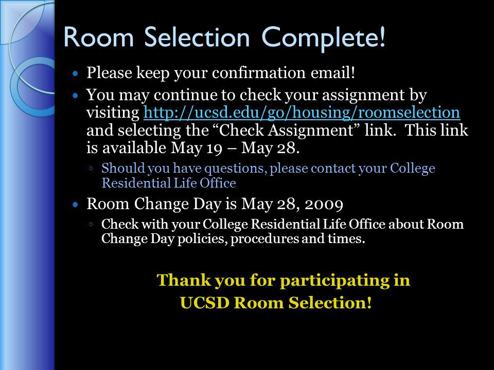 Room Selection Complete. Please keep your confirmation email.