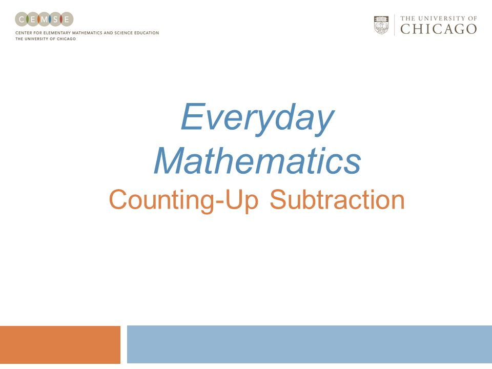 Everyday Mathematics Counting-Up Subtraction
