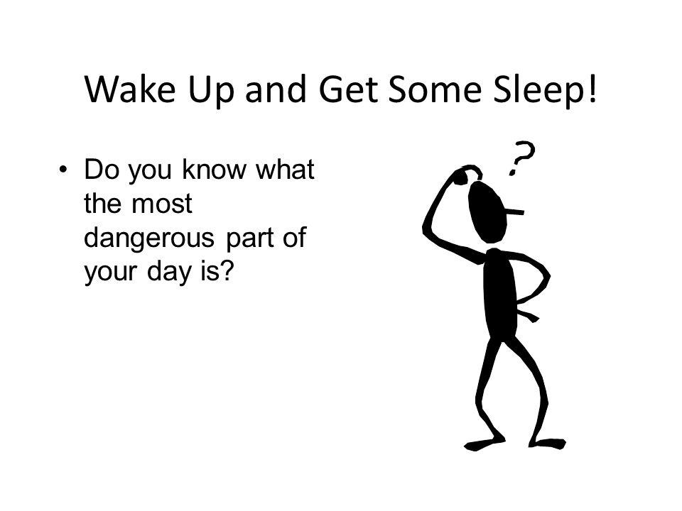 Better sleep tips.Change the time you go to sleep.