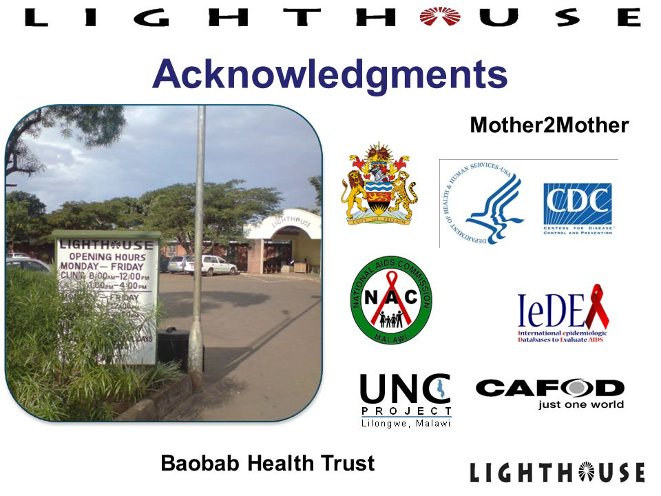 Acknowledgments Mother2Mother Baobab Health Trust