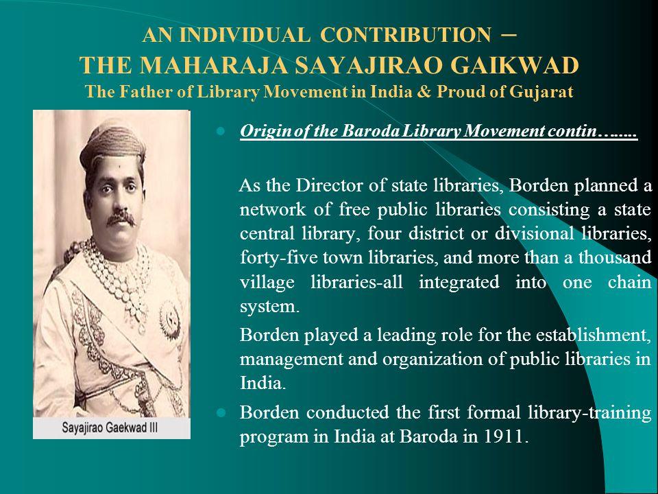 Origin of the Baroda Library Movement contin….....