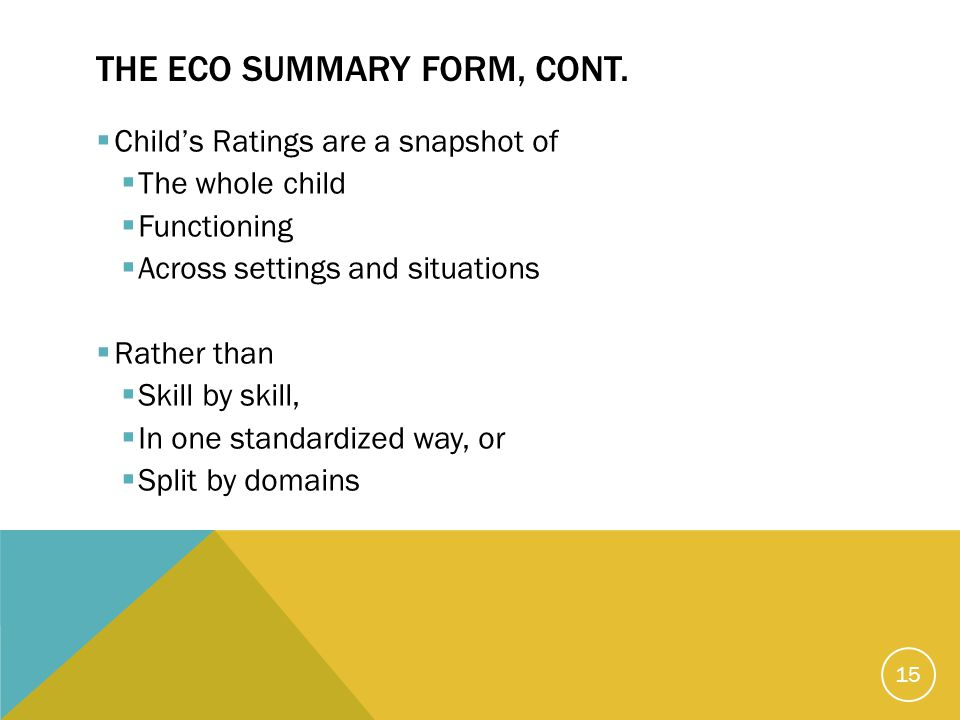 THE ECO SUMMARY FORM, CONT.