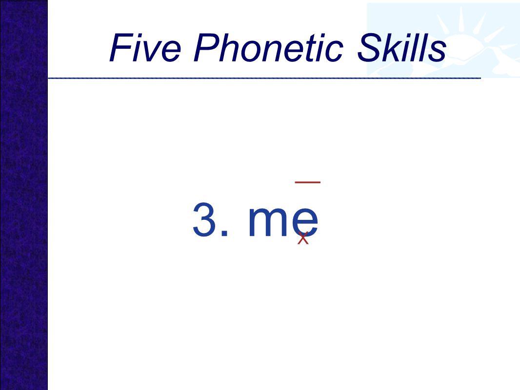 3. me X Five Phonetic Skills