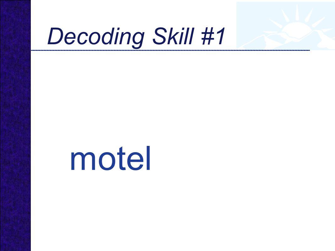 motel Decoding Skill #1