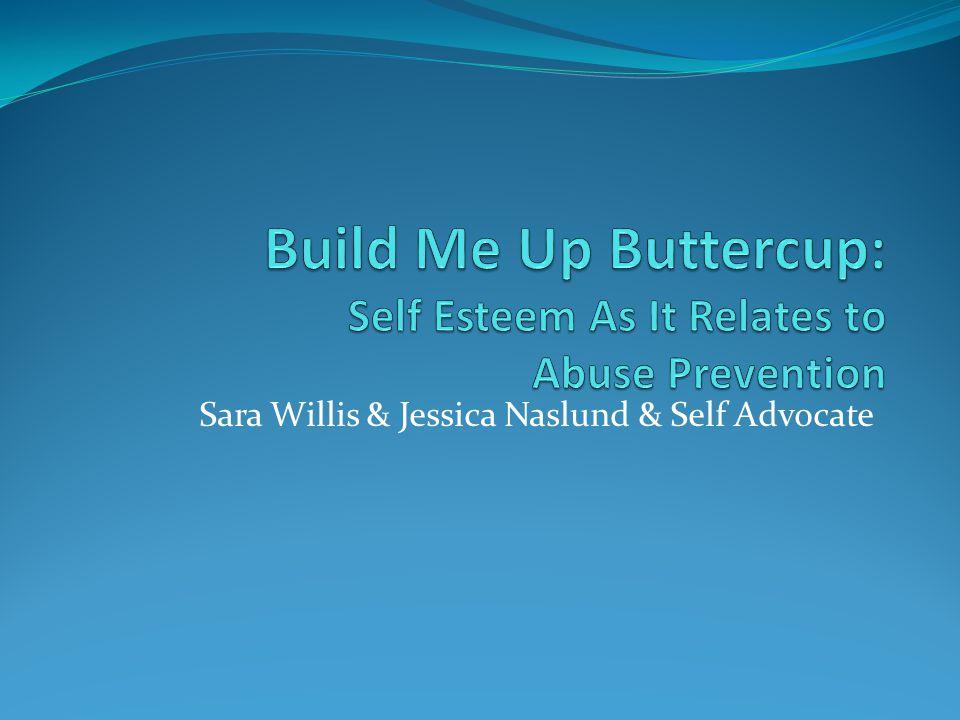 Sara Willis & Jessica Naslund & Self Advocate