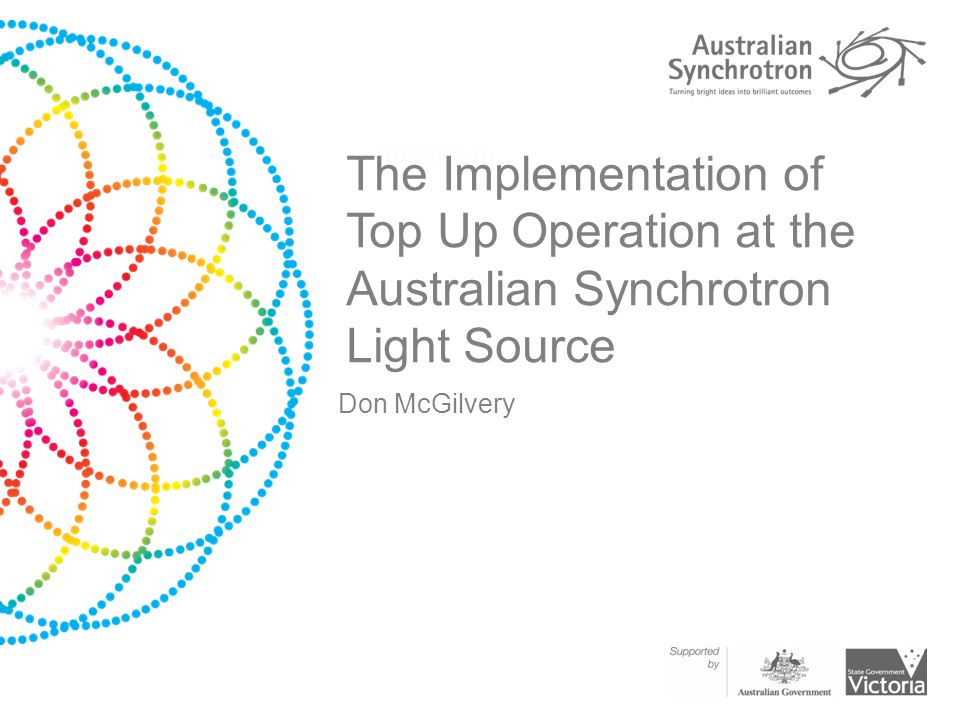 The Implementation of Top Up Operation at the Australian Synchrotron Light Source Don McGilvery
