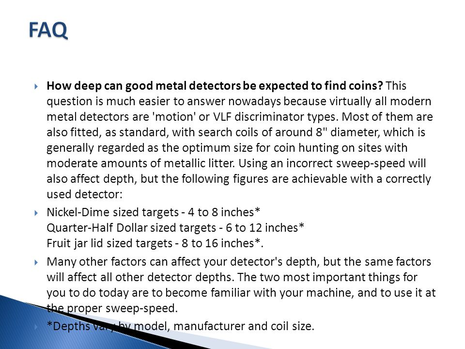  How deep can good metal detectors be expected to find coins.