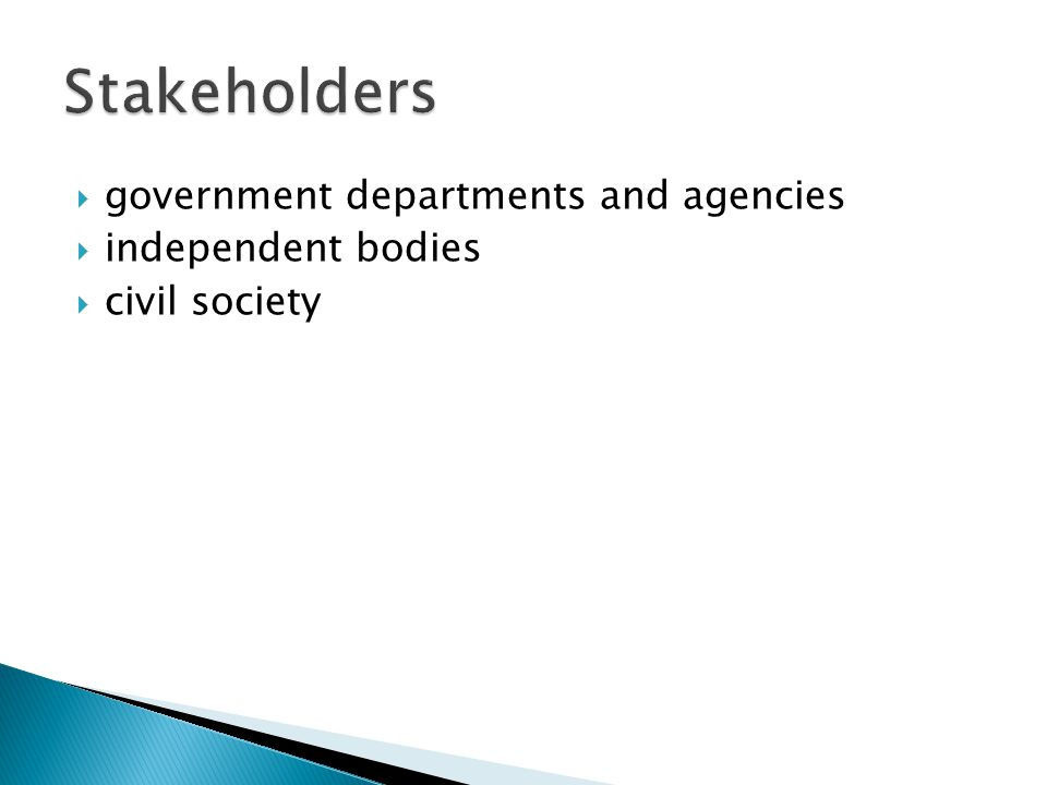  government departments and agencies  independent bodies  civil society