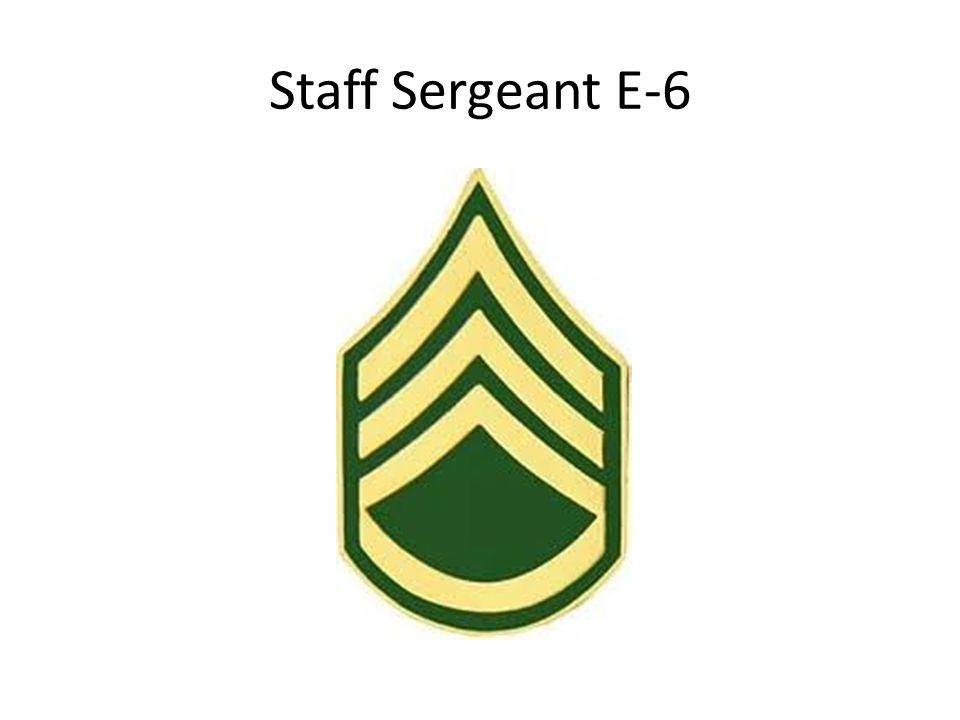 Staff Sergeant E-6