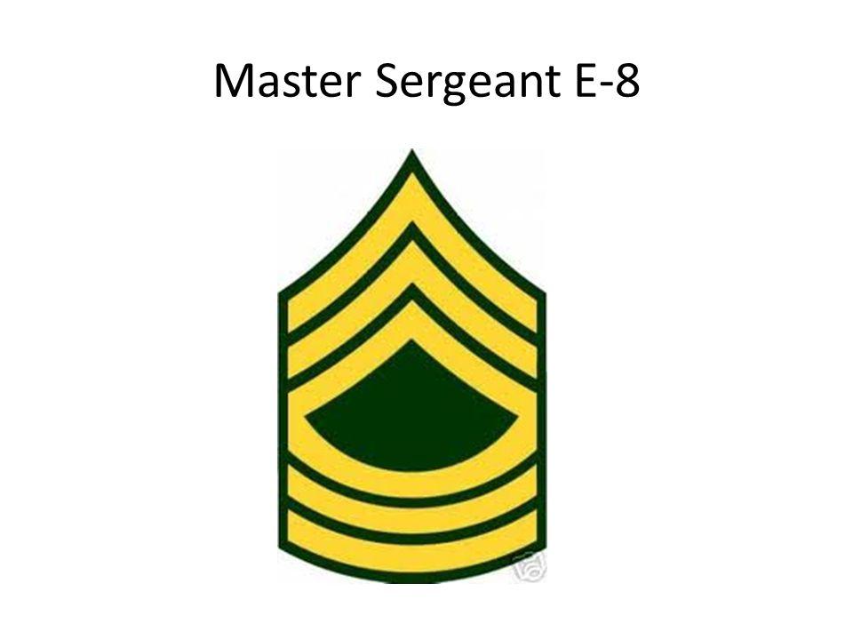 Master Sergeant E-8