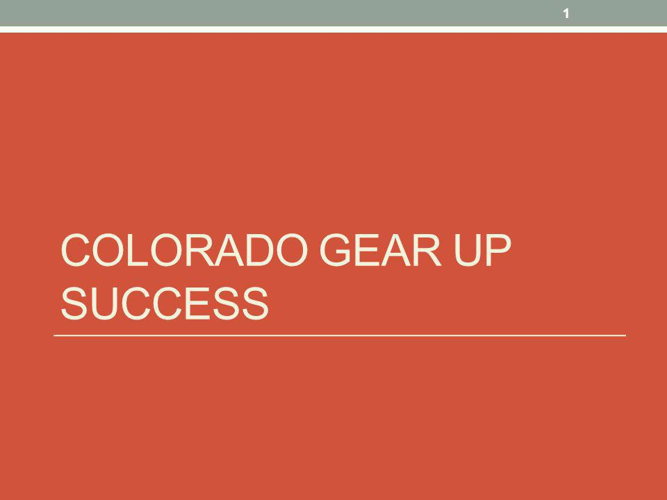 EARLY REMEDIATION Colorado GEAR UP 12