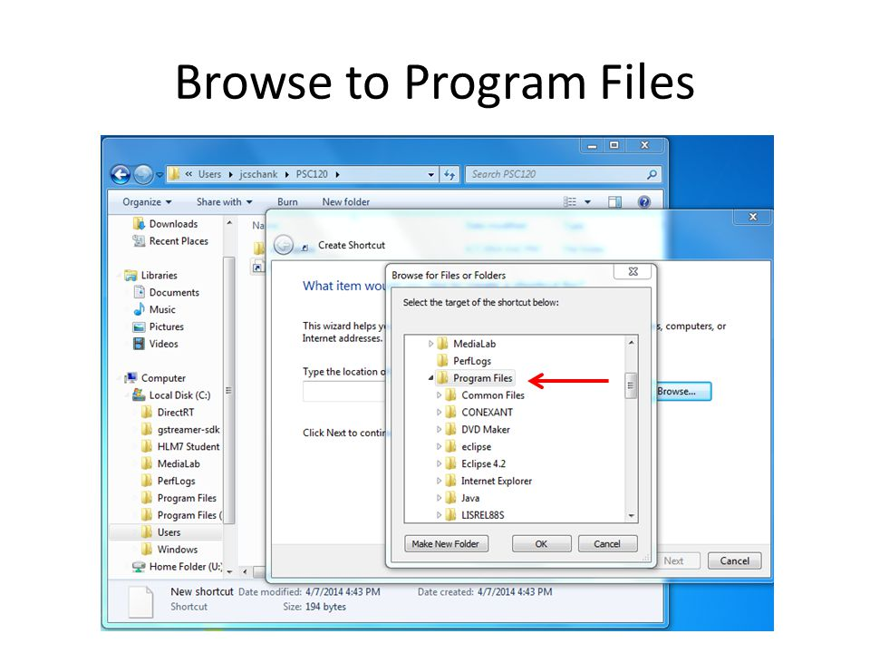 Browse to Program Files