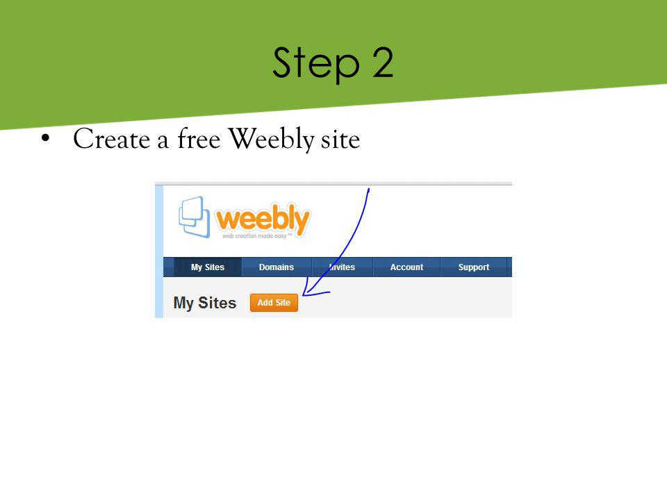 Step 2 Create a free Weebly site