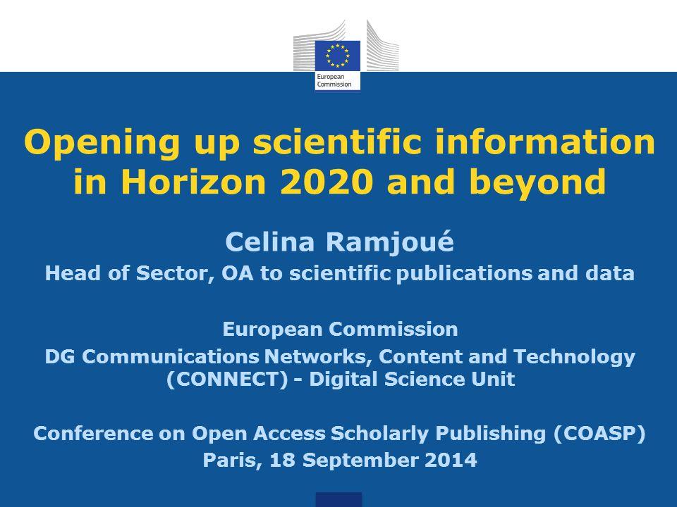 - Open access: approach - Open access to publications in Horizon 2020 - Open Research Data Pilot in Horizon 2020 - Towards Open (Digital) Science Outline
