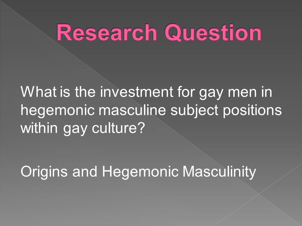 What is the investment for gay men in hegemonic masculine subject positions within gay culture.