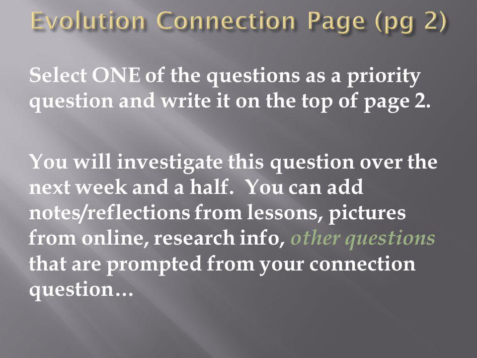 Evolution – The process of change over time  evolution can be biological or geological How would they be related?
